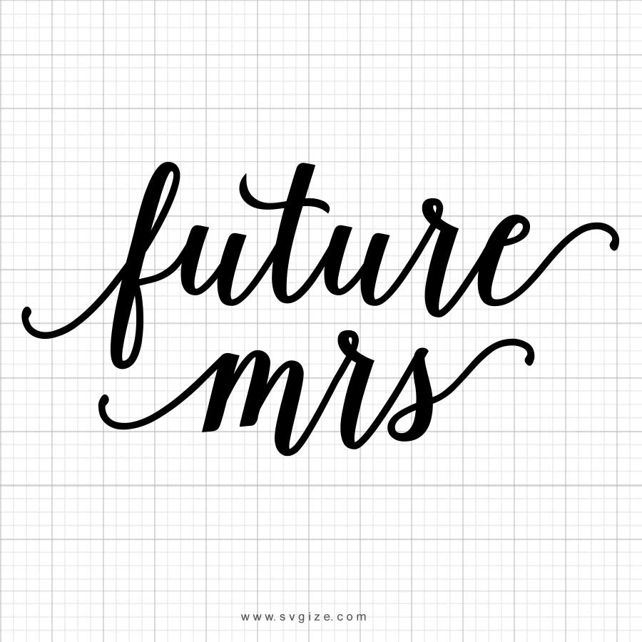 Future Mrs SVG Saying - svgize