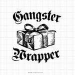 Gangster Wrapper Svg Saying