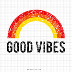 Good Vibes Svg Sying