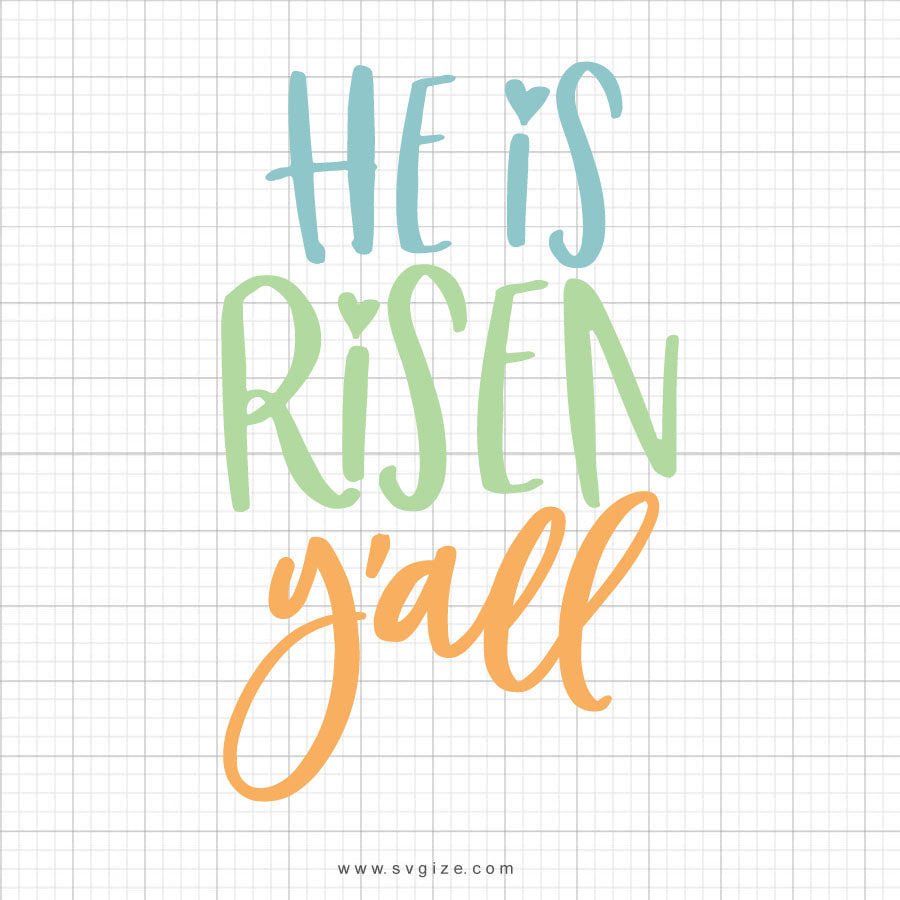 He Is Risen Y'all Svg Saying - svgize