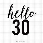 Hello 30 Svg Saying