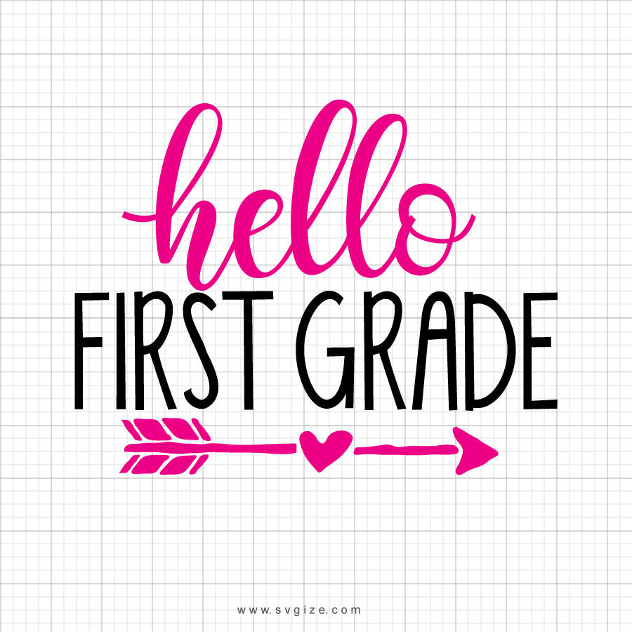Hello First Grade Svg Saying - svgize