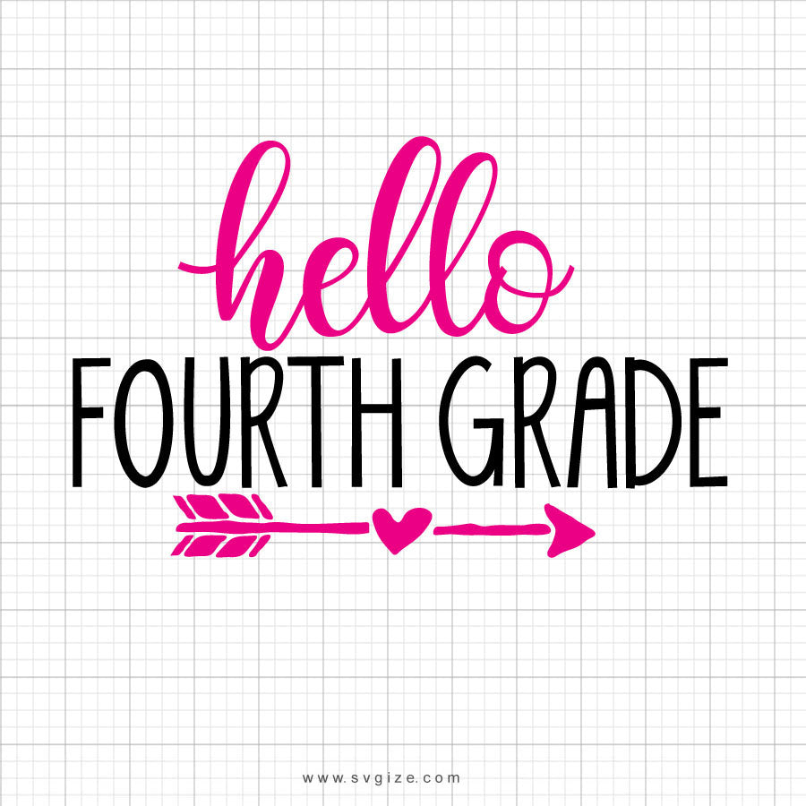 Hello Fourth Grade Svg Saying