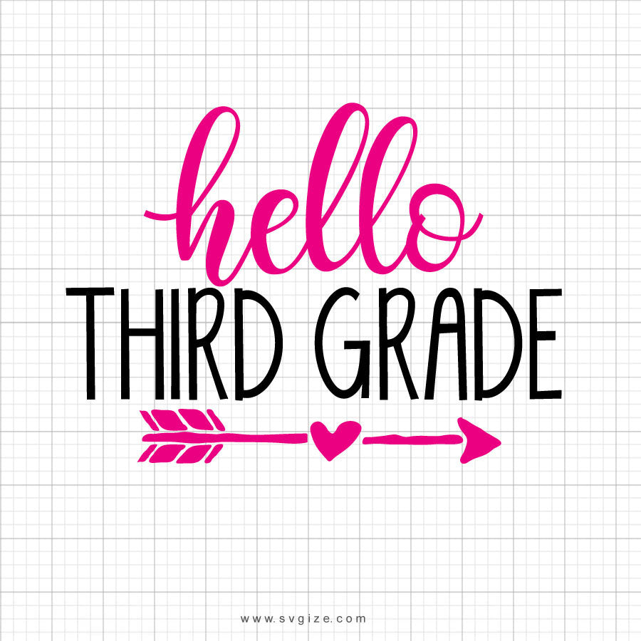 Hello Third Grade Svg Saying - svgize