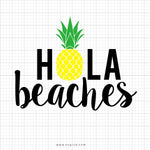 Hola Beaches Svg Saying