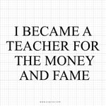I Became A Teacher SVG Saying