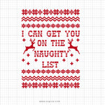 I Can Get You On The Naughty List Svg Saying