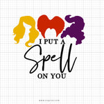 I Put A Spell On You Svg Saying