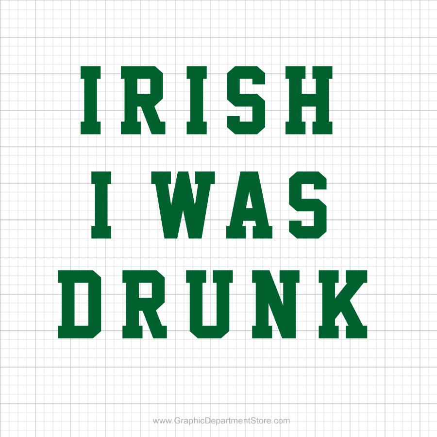 Irish I Was Drunk Svg Saying - SVGize