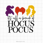 It's All A Bunch Of Hocus Pocus Svg Saying - svgize