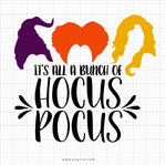 It's All A Bunch Of Hocus Pocus SVG Saying