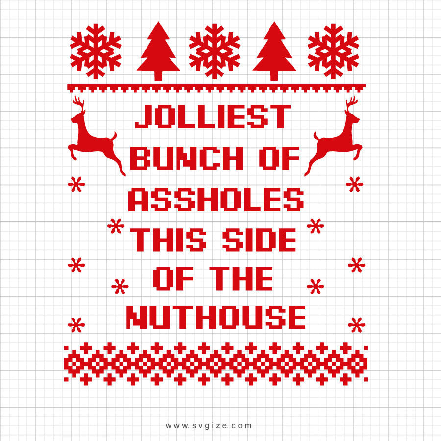 Jolliest Bunch Of Assholes Svg Saying