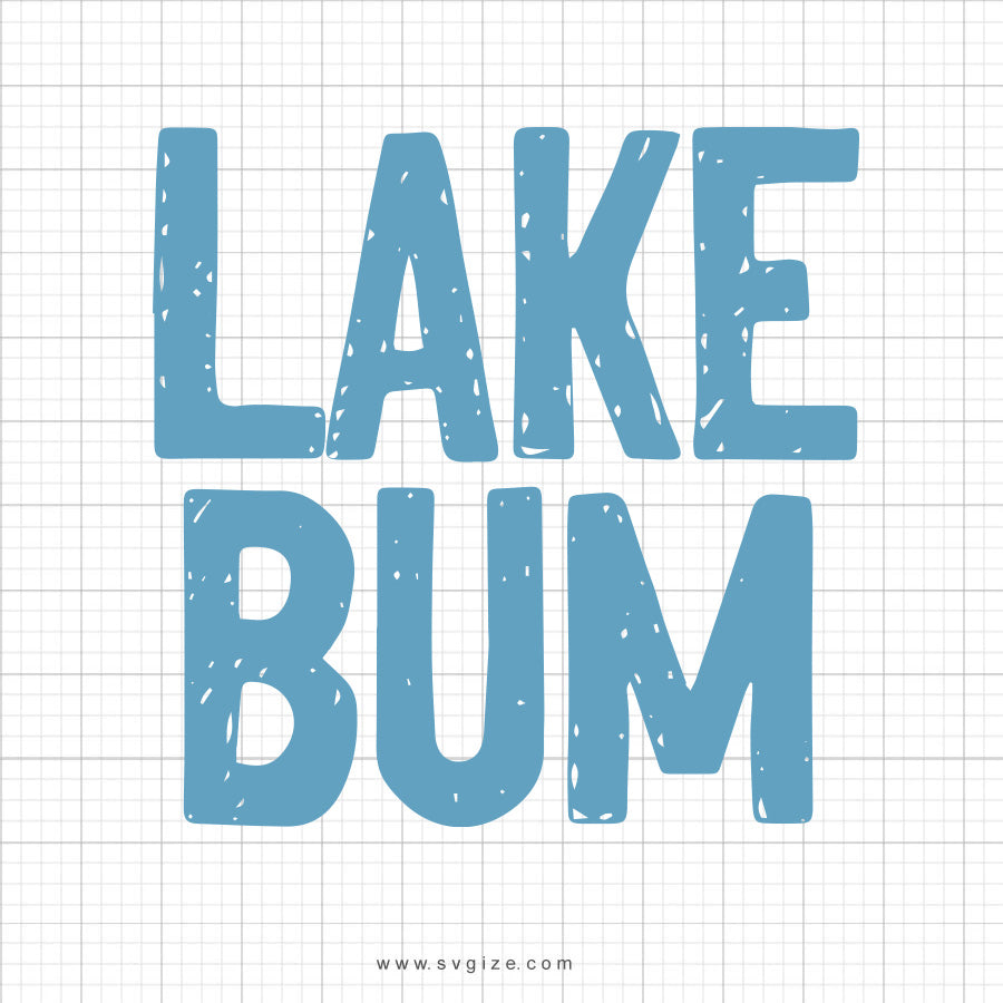 Lake Bum SVG Saying - svgize