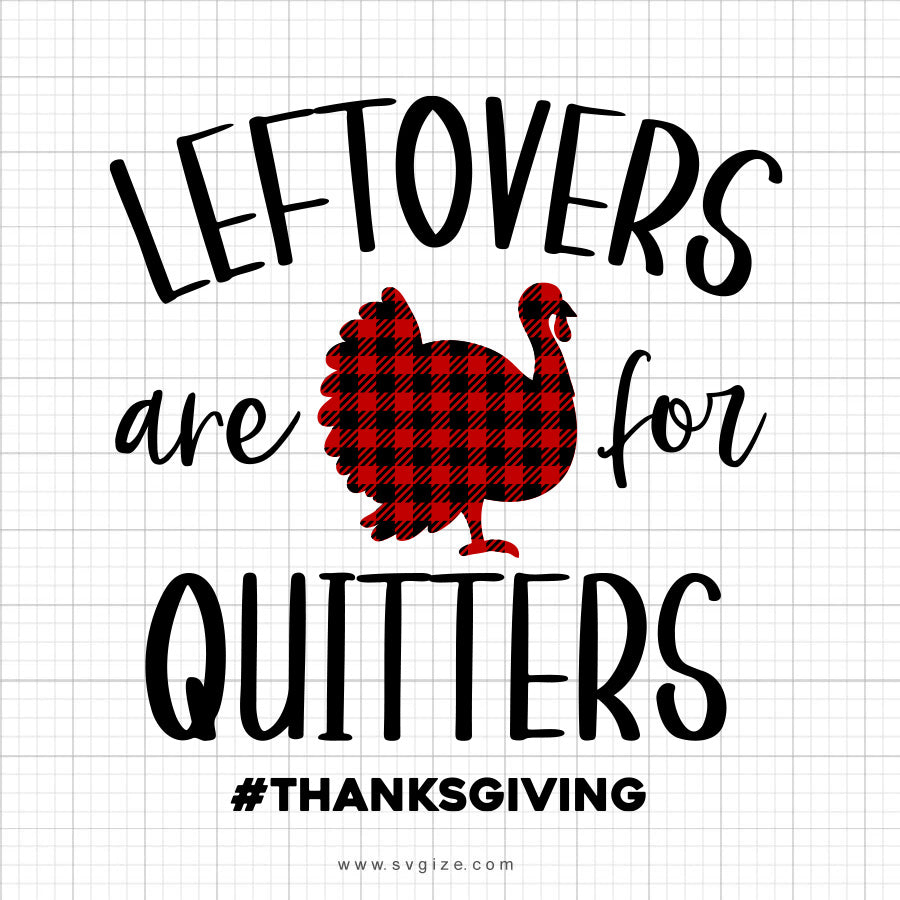 Leftovers Are For Quitters SVG Saying