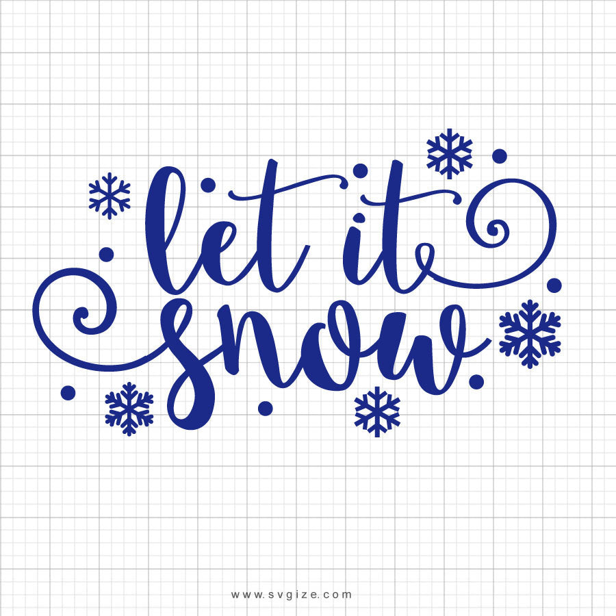 Let It Snow Svg Saying