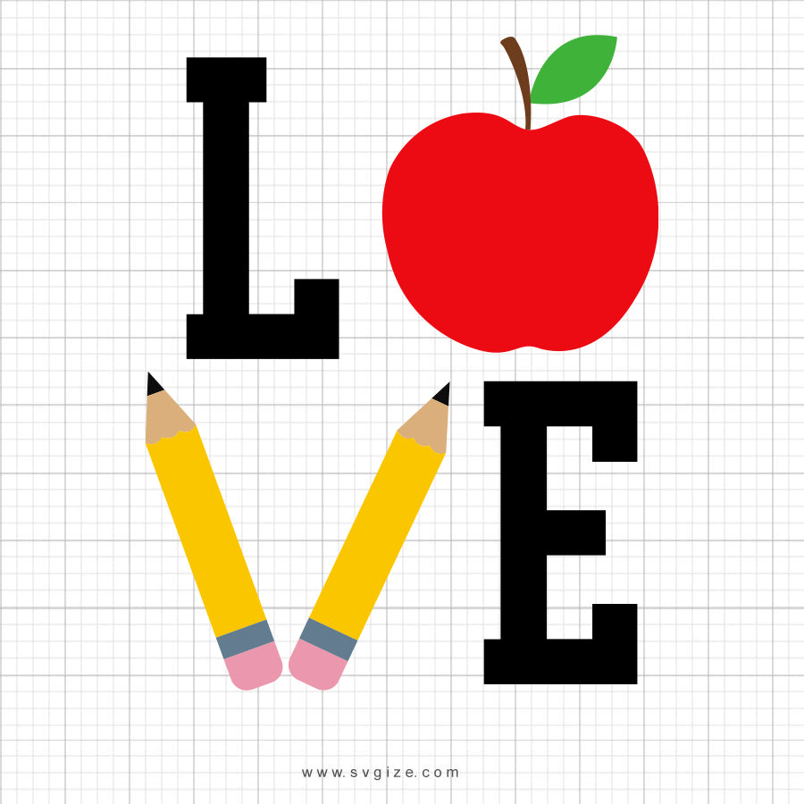 Love School SVG Saying