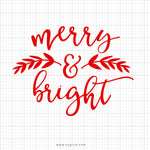 Merry & Bright Christmas Svg Saying