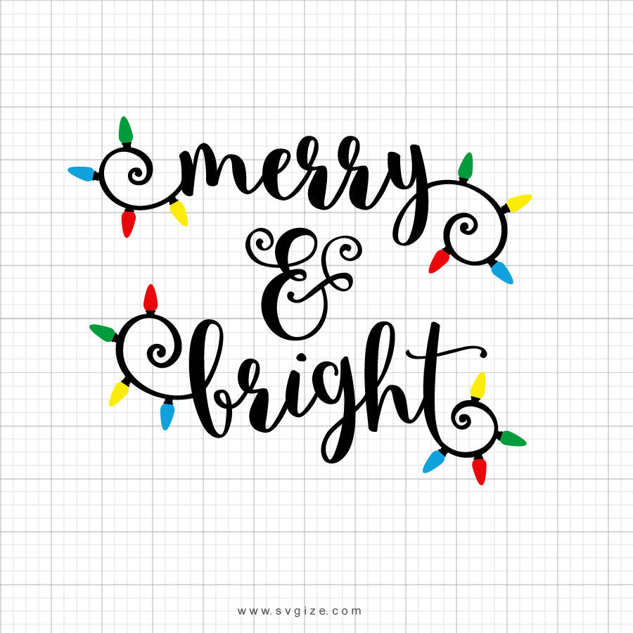 Merry And Bright Svg Saying