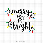Merry And Bright Svg Saying - svgize