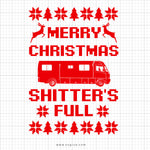 Merry Christmas Shitter's Full Svg Saying
