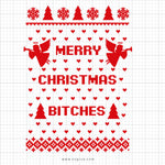 Merry Christmas Bitches Svg Saying