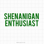 Shenanigan Enthusiast Svg Saying - SVGize