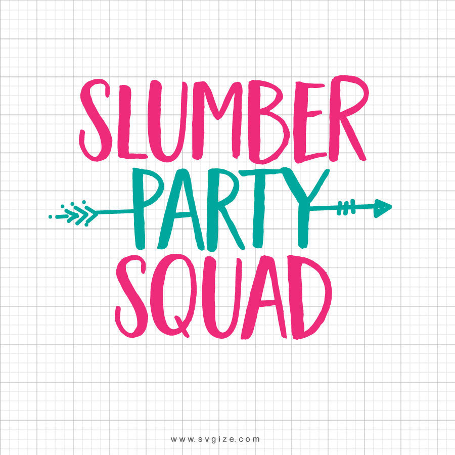 Slumber Party Squad Svg Saying - svgize
