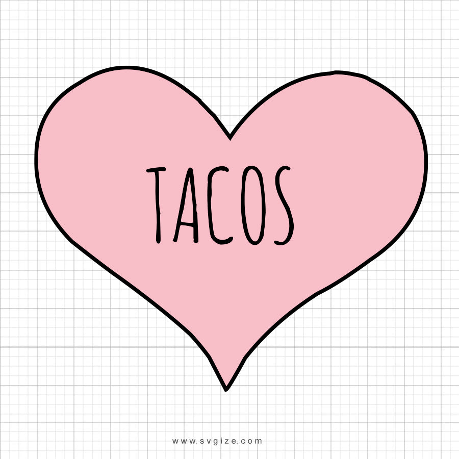 Tacos Love SVG Saying