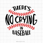 There's No Crying In Baseball Svg Saying - svgize