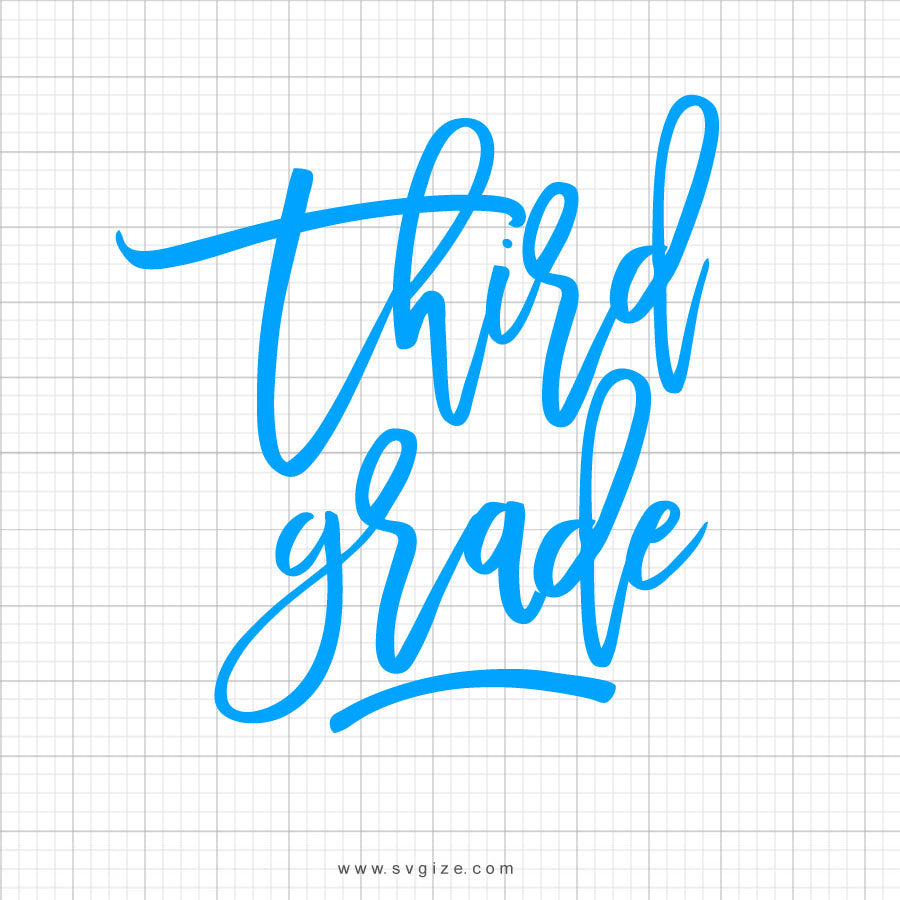 Third Grade Svg Saying - svgize