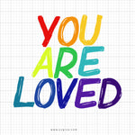 You Are Loved SVG Saying