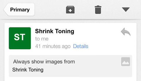 Gmail IOS- Shrink Toning Email