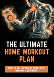 The Ultimate Workout Plan