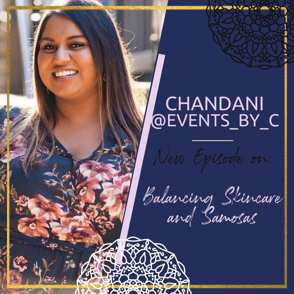 Chandani on the Podcast