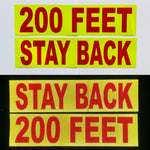 """STAY BACK 200 FEET"" 6""x24"" Reflective Word Panel (Multiple Colors) - Reflective Pro"