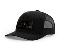 Load image into Gallery viewer, **Pre Order** Pilot to Pilot Trucker Hat (Black Patch)