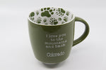 """I love you to the mountains and back"" Green Coffee/Soup Mug"