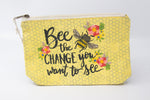 Bee The Change You Want To See Zip Bag