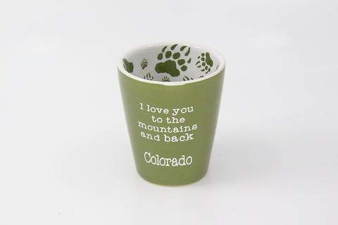 """I love you to the mountains and back"" Green Shot Glass"