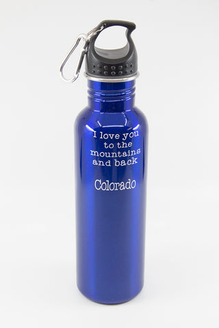 "Water Bottle ""I Love You To The Mountains And Back"""