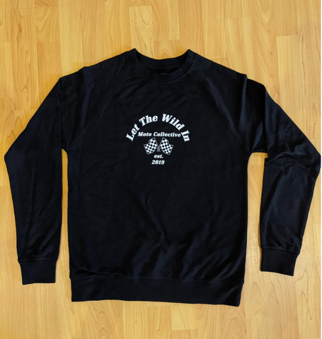 Let the Wild In Women's Sweatshirt - Black - Dirtbag Shop