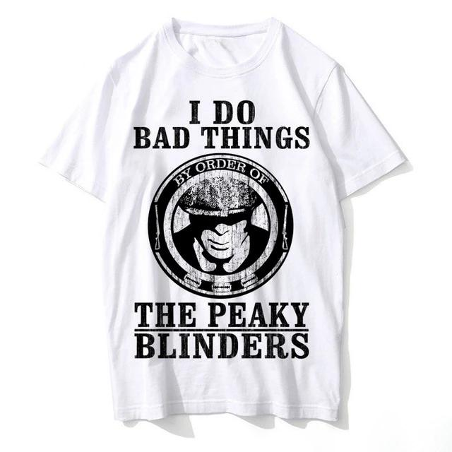 T-Shirt Peaky Blinders : I Do Bad Things