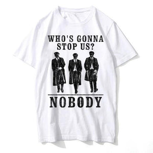 T-Shirt Peaky Blinders : Who's Gonna Stop Us ?