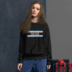 Black Trans Lives Matter BLM Sweatshirt | ThisIsTheirs