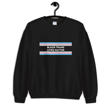 Load image into Gallery viewer, Black Trans Lives Matter Sweatshirt | ThisIsTheirs