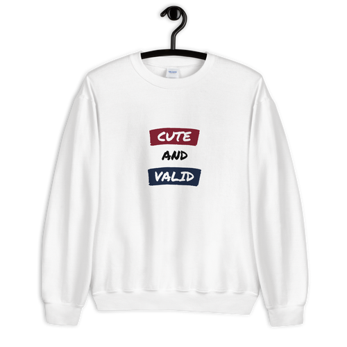 Cute And Valid Sweatshirt | ThisIsTheirs