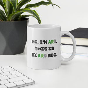 Hi I'm Aro This Is My Aro Mug | ThisIsTheirs