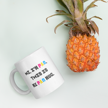 Load image into Gallery viewer, Hi This Is My Pan Mug | ThisIsTheirs