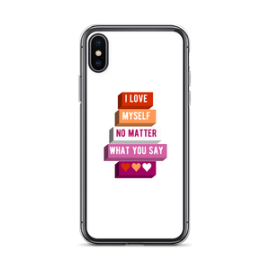 I Love Myself No Matter What You Say Lesbian iPhone Case | ThisIsTheirs