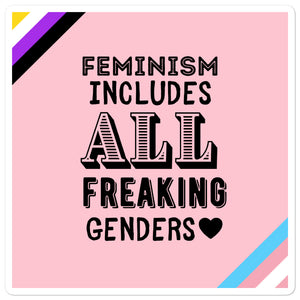 Feminism Includes All Freaking Genders Pink Stickers